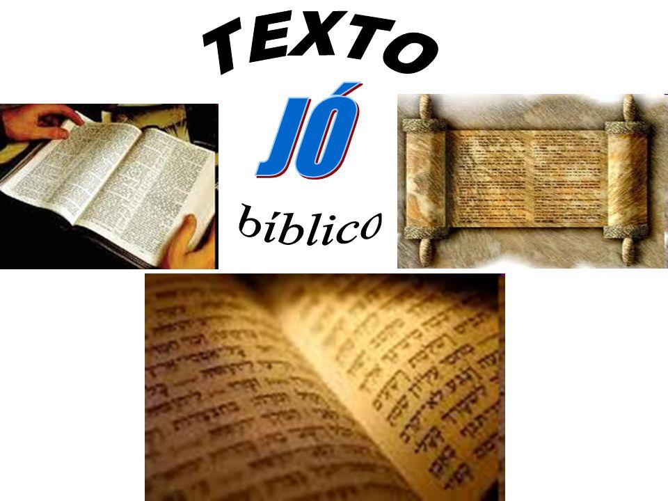 TEXTO JÓ bíblico
