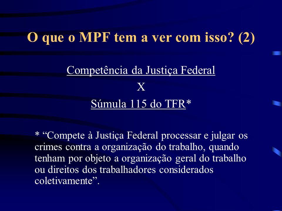 O que o MPF tem a ver com isso (2)
