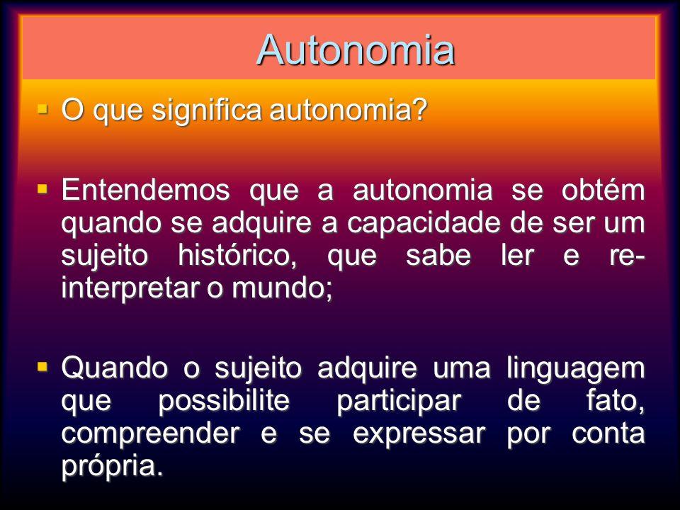 Autonomia O que significa autonomia