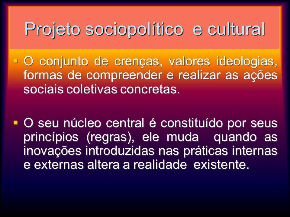 Projeto sociopolítico e cultural