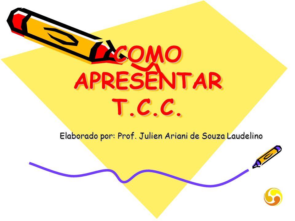 Elaborado por: Prof. Julien Ariani de Souza Laudelino