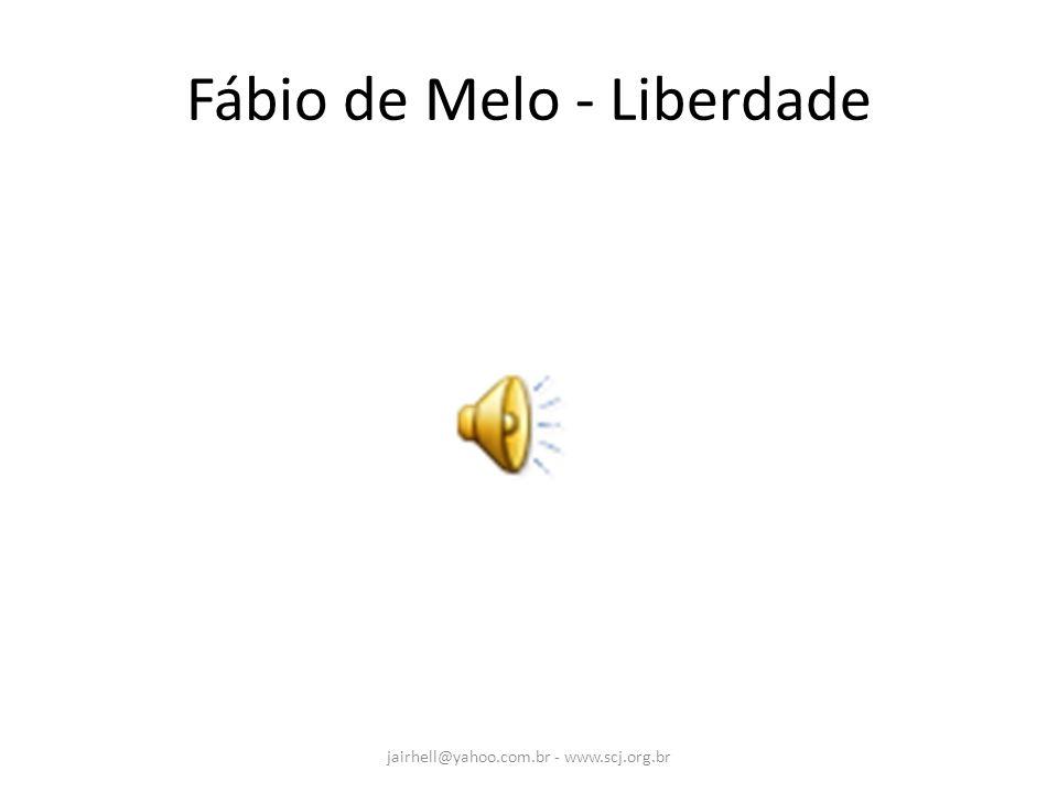 Fábio de Melo - Liberdade
