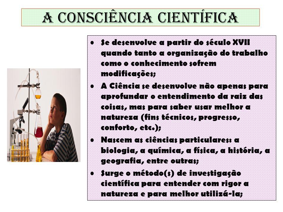 A consciência científica
