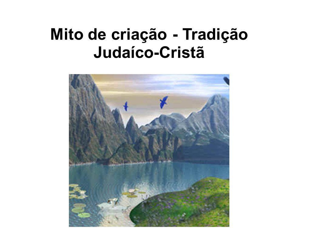 Mito de criação - Tradição Judaíco-Cristã