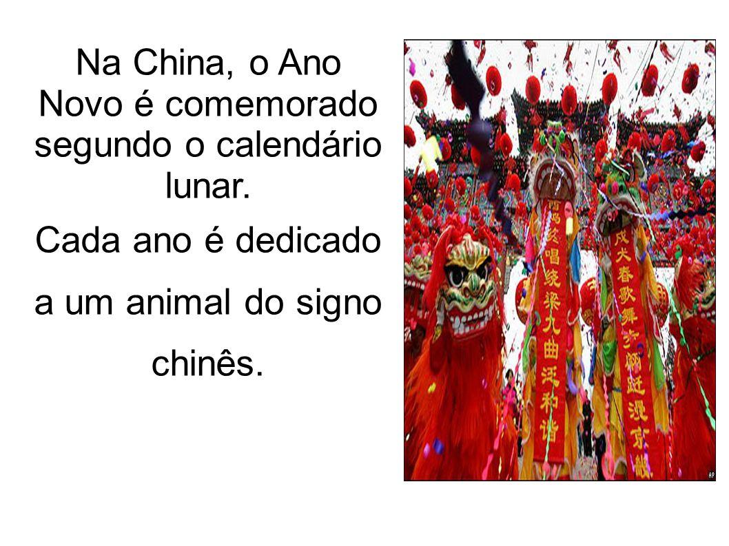 Na China, o Ano Novo é comemorado segundo o calendário lunar.