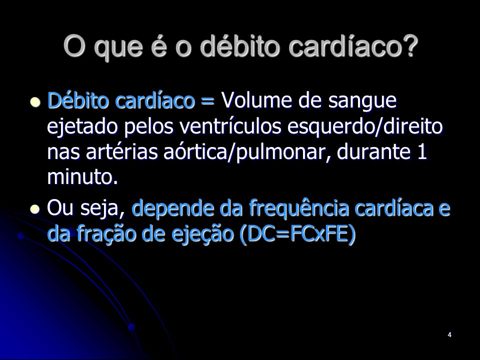 O que é o débito cardíaco