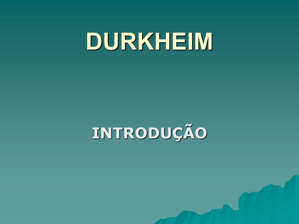 DURKHEIM INTRODUÇÃO