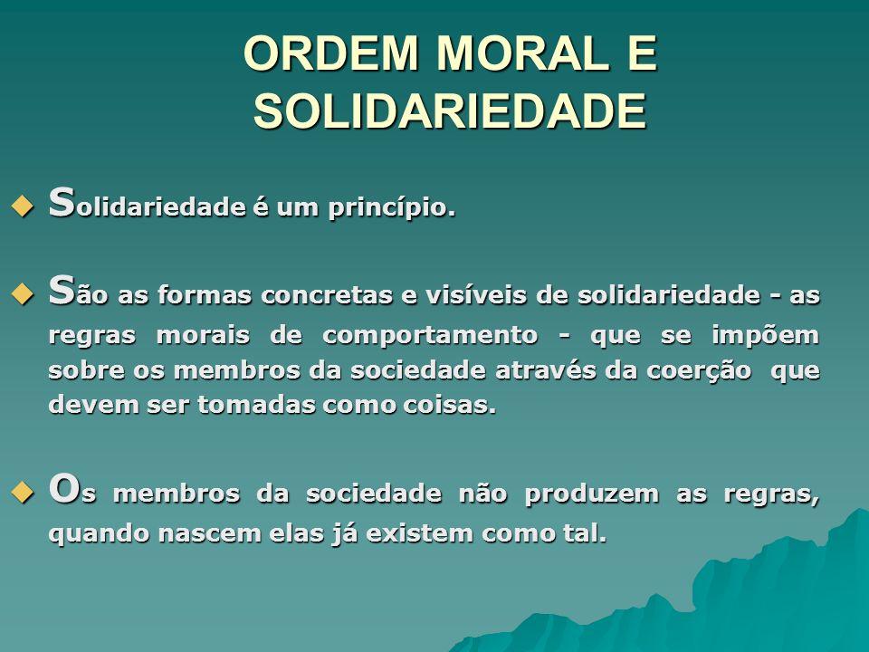 ORDEM MORAL E SOLIDARIEDADE