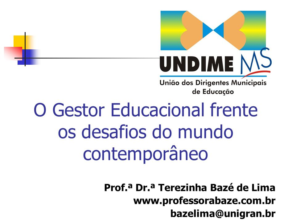 O Gestor Educacional frente os desafios do mundo contemporâneo