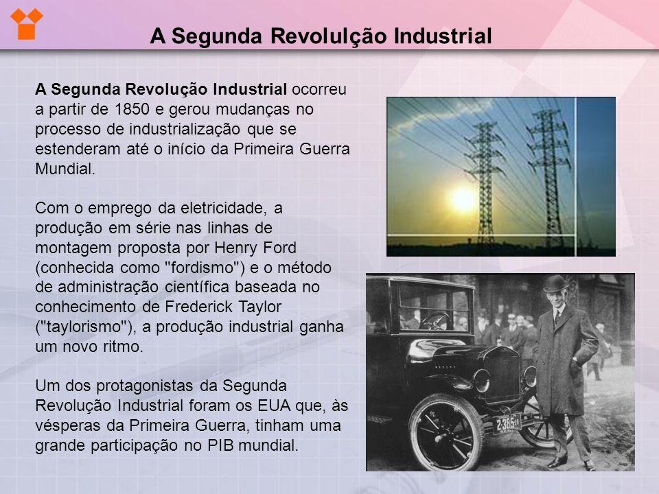 A Segunda Revolulção Industrial