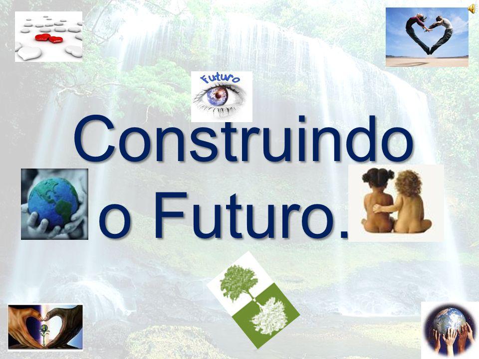 Construindo o Futuro...