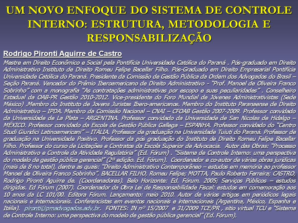 UM NOVO ENFOQUE DO SISTEMA DE CONTROLE INTERNO: ESTRUTURA, METODOLOGIA E RESPONSABILIZAÇÃO