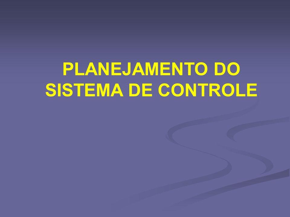 PLANEJAMENTO DO SISTEMA DE CONTROLE