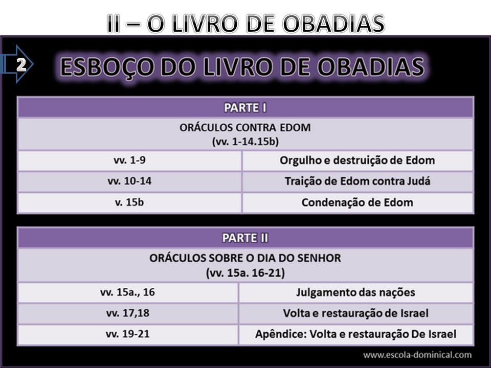 II – O LIVRO DE OBADIAS 2
