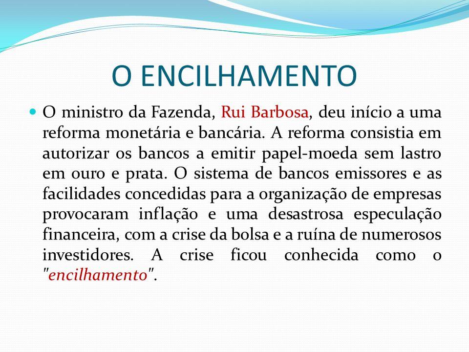 O ENCILHAMENTO