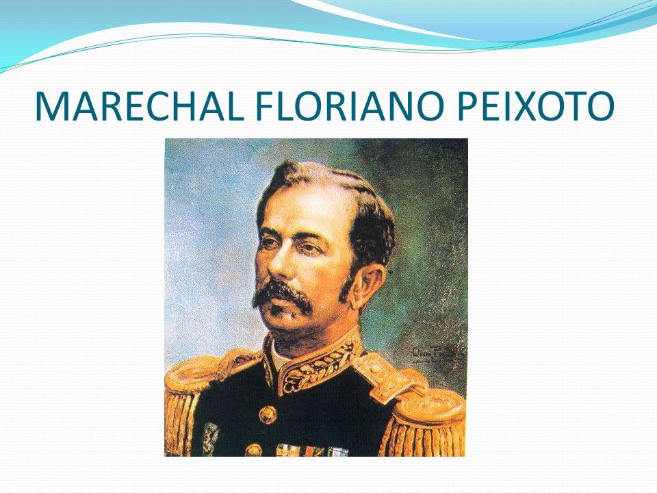 MARECHAL FLORIANO PEIXOTO