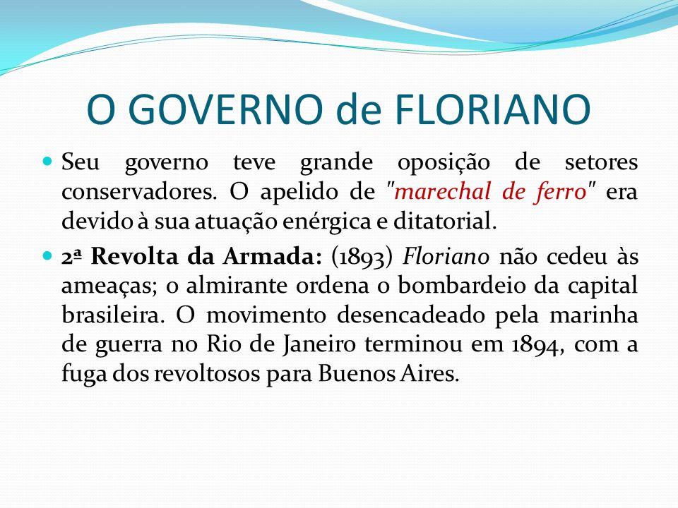 O GOVERNO de FLORIANO