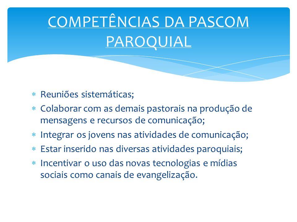 COMPETÊNCIAS DA PASCOM PAROQUIAL