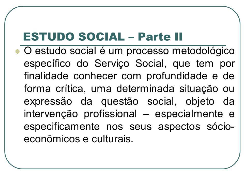 ESTUDO SOCIAL – Parte II