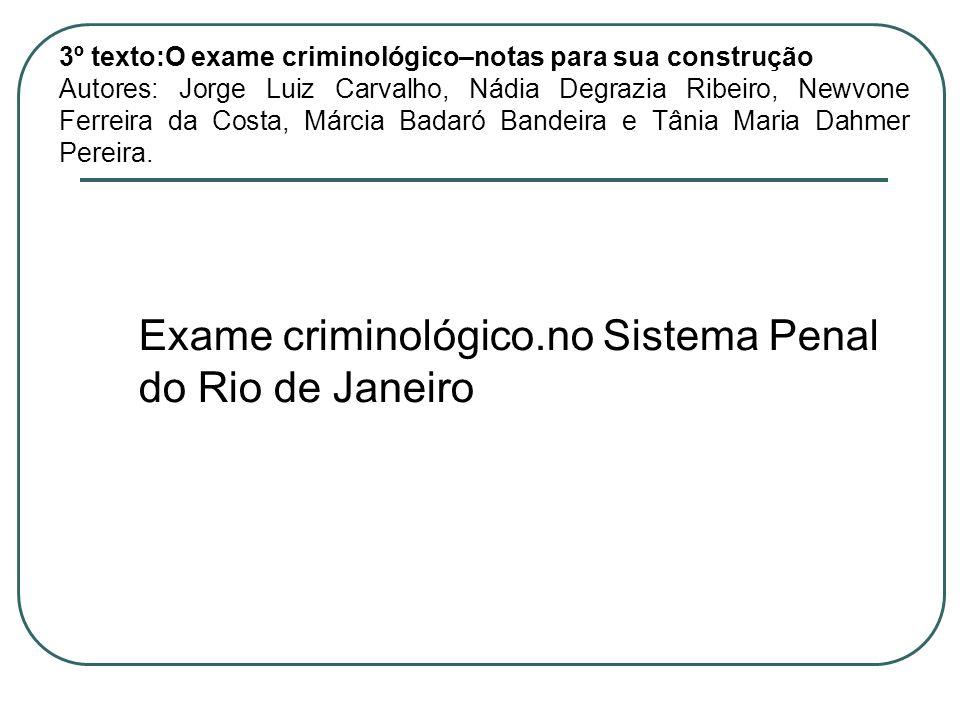 Exame criminológico.no Sistema Penal do Rio de Janeiro
