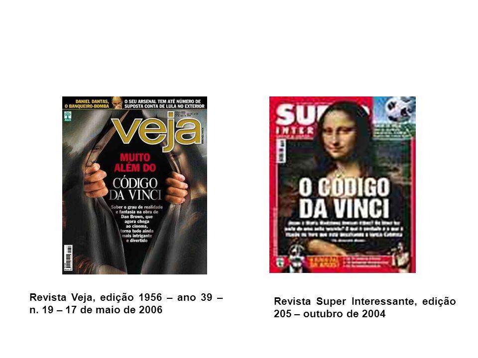Revista Veja, edição 1956 – ano 39 – n. 19 – 17 de maio de 2006