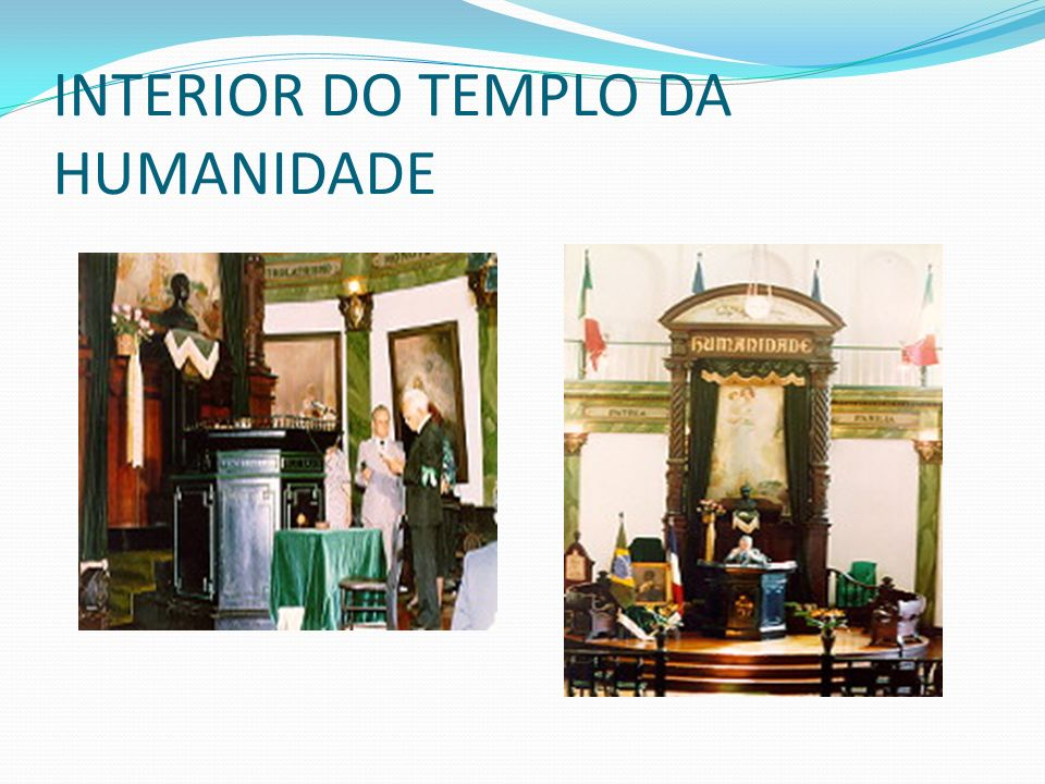 INTERIOR DO TEMPLO DA HUMANIDADE