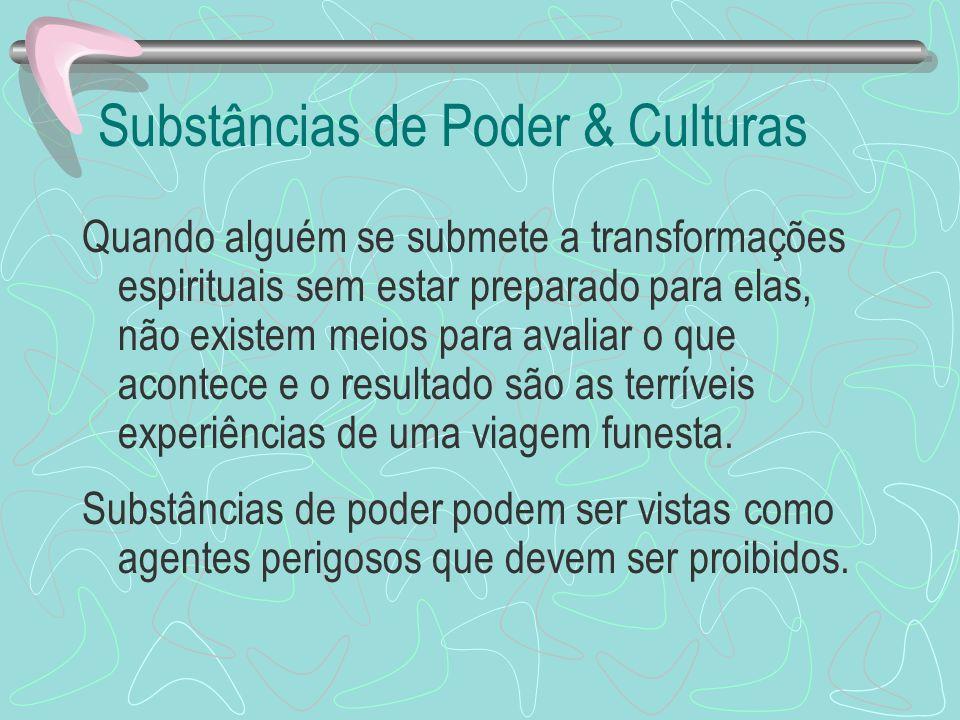 Substâncias de Poder & Culturas