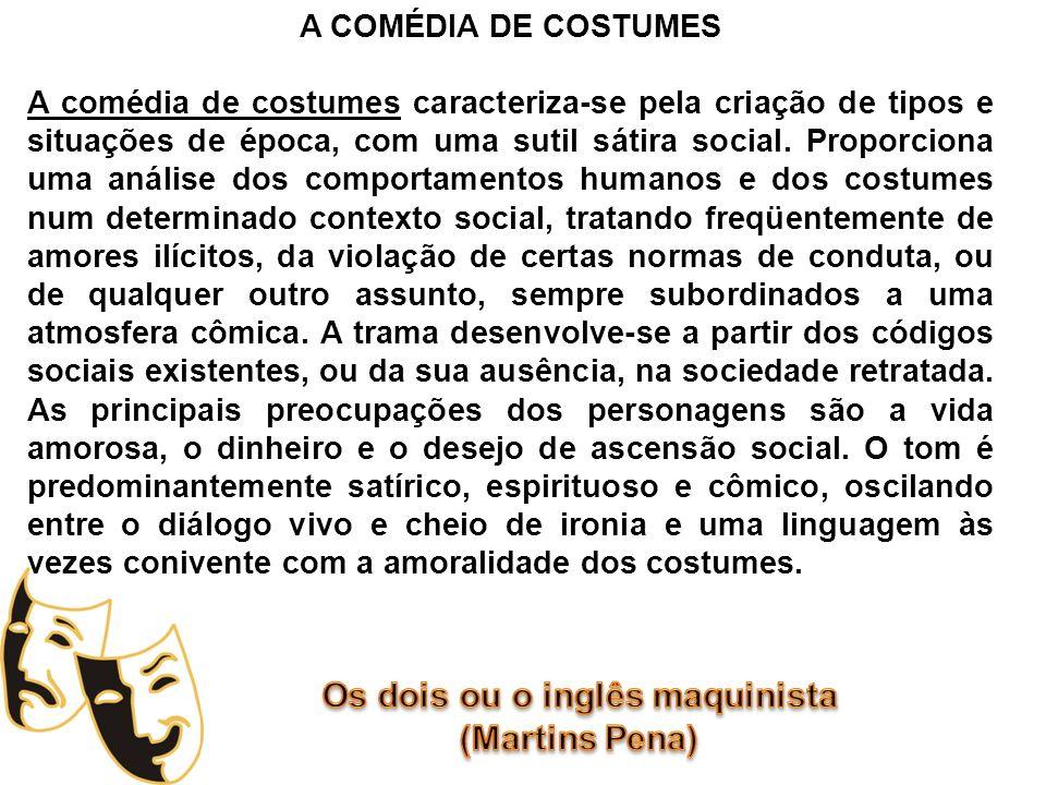 A COMÉDIA DE COSTUMES