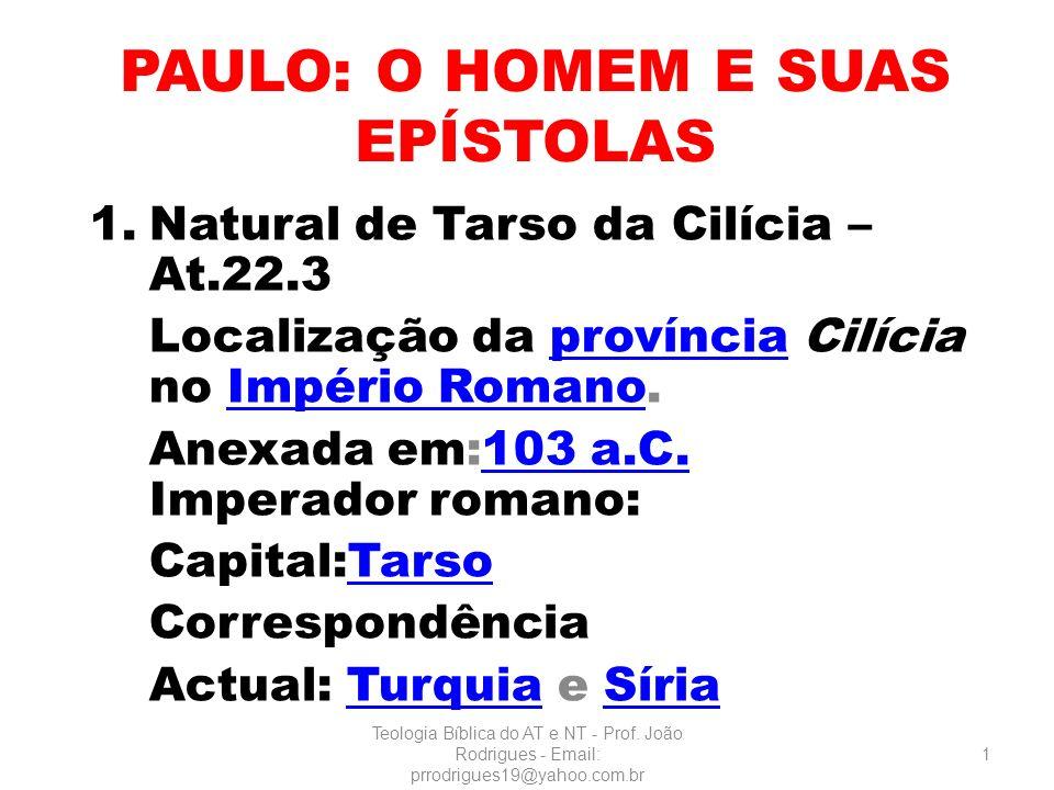 PAULO: O HOMEM E SUAS EPÍSTOLAS