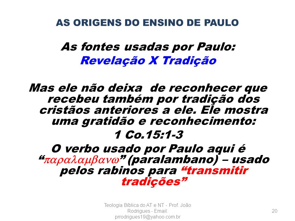 AS ORIGENS DO ENSINO DE PAULO