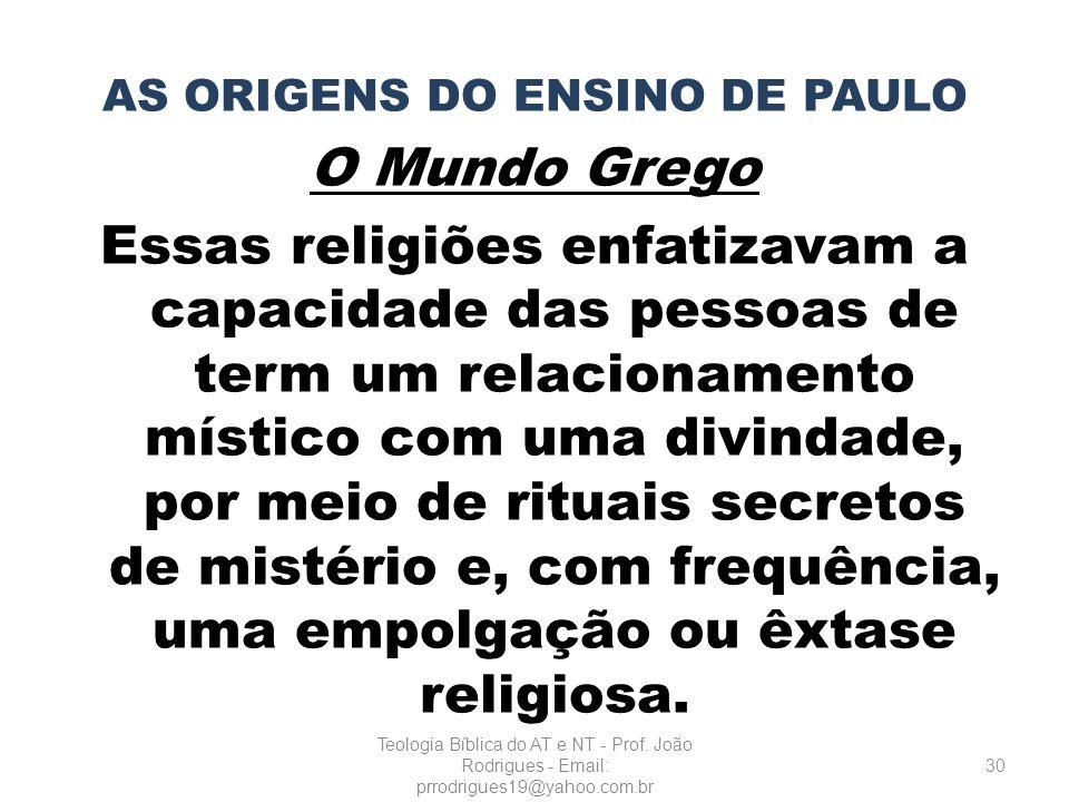 AS ORIGENS DO ENSINO DE PAULO