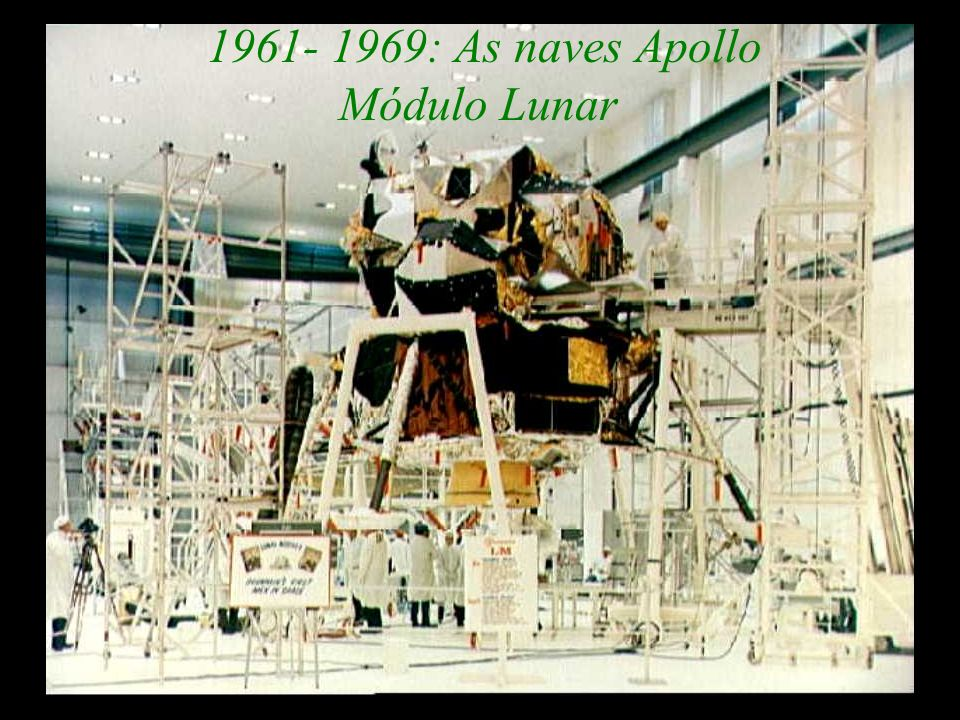 1961- 1969: As naves Apollo Módulo Lunar