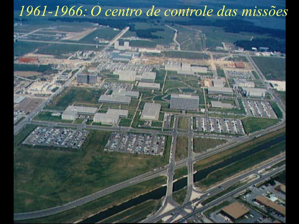 1961-1966: O centro de controle das missões