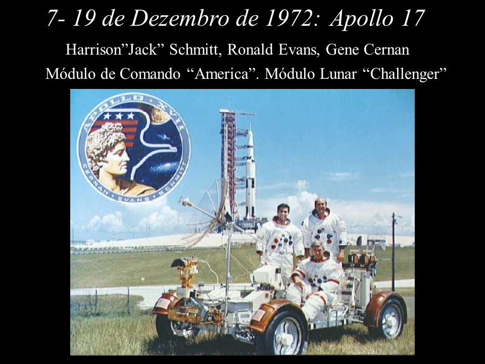 7- 19 de Dezembro de 1972: Apollo 17