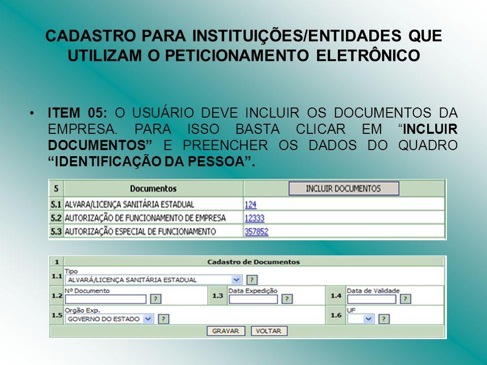 CADASTRO PARA INSTITUIÇÕES/ENTIDADES QUE UTILIZAM O PETICIONAMENTO ELETRÔNICO
