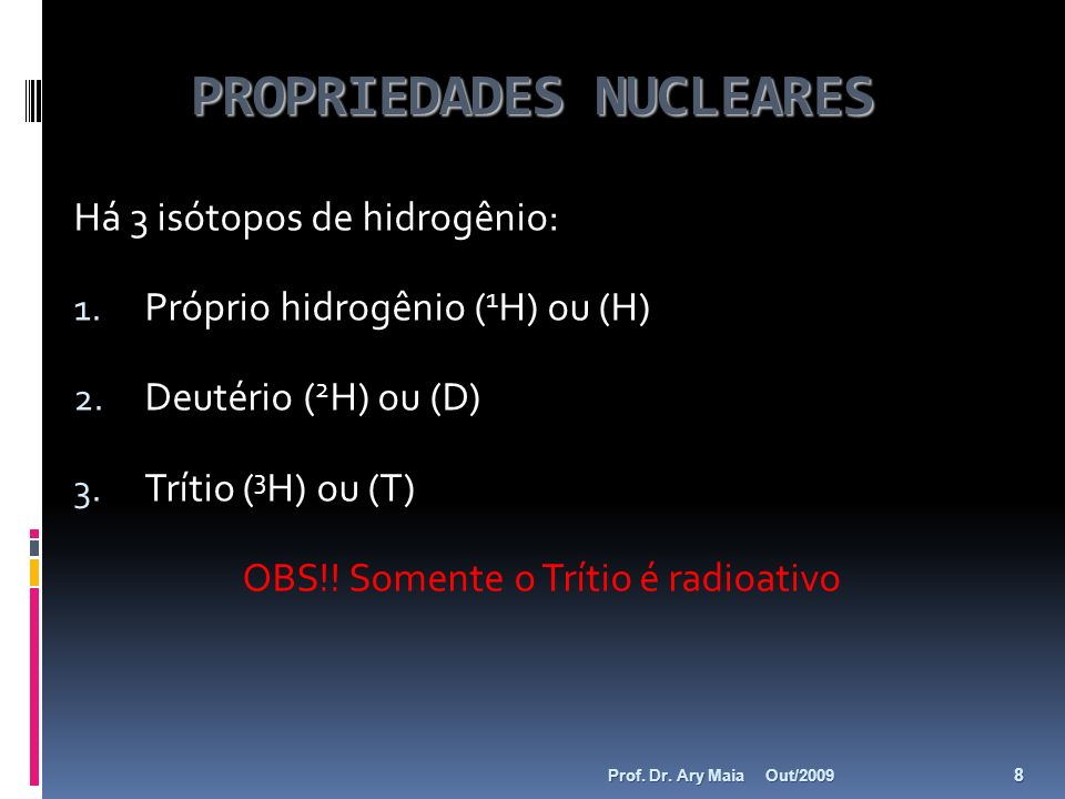 PROPRIEDADES NUCLEARES