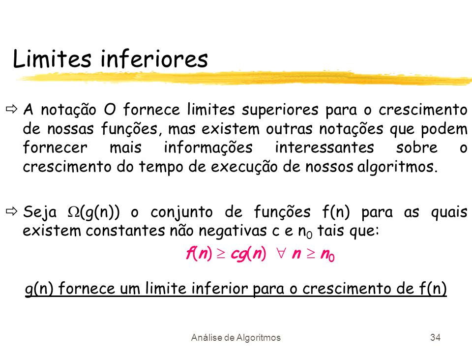 g(n) fornece um limite inferior para o crescimento de f(n)