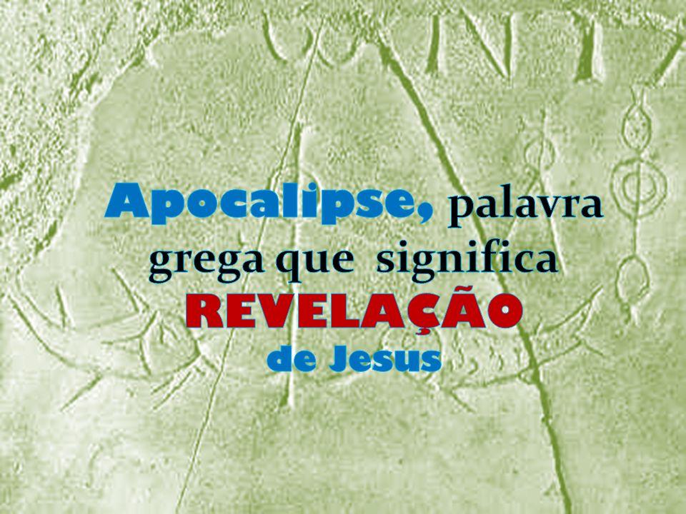 Apocalipse, palavra grega que significa