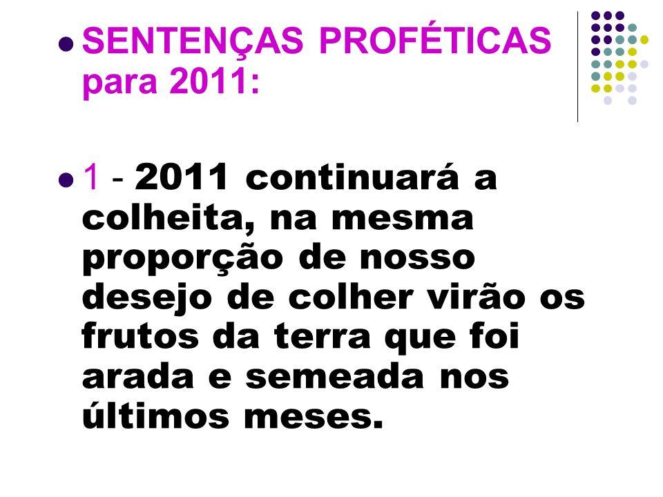 SENTENÇAS PROFÉTICAS para 2011: