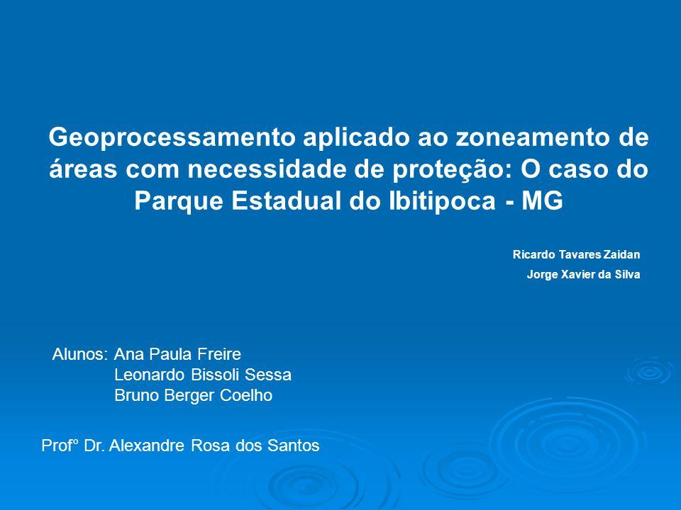 Geoprocessamento aplicado ao zoneamento de áreas com necessidade de proteção: O caso do Parque Estadual do Ibitipoca - MG