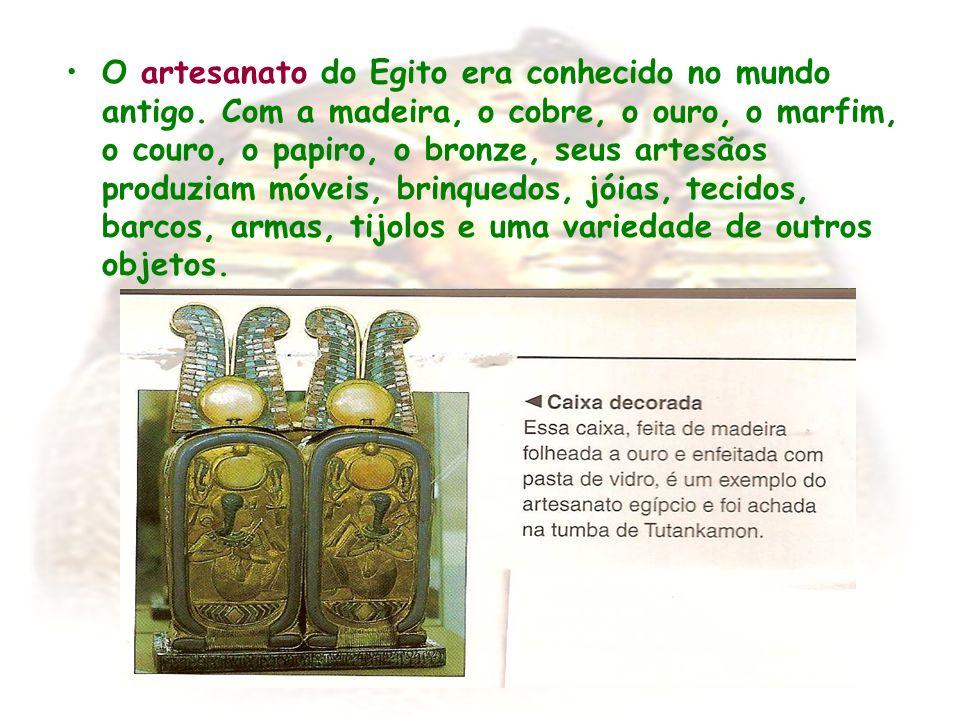O artesanato do Egito era conhecido no mundo antigo