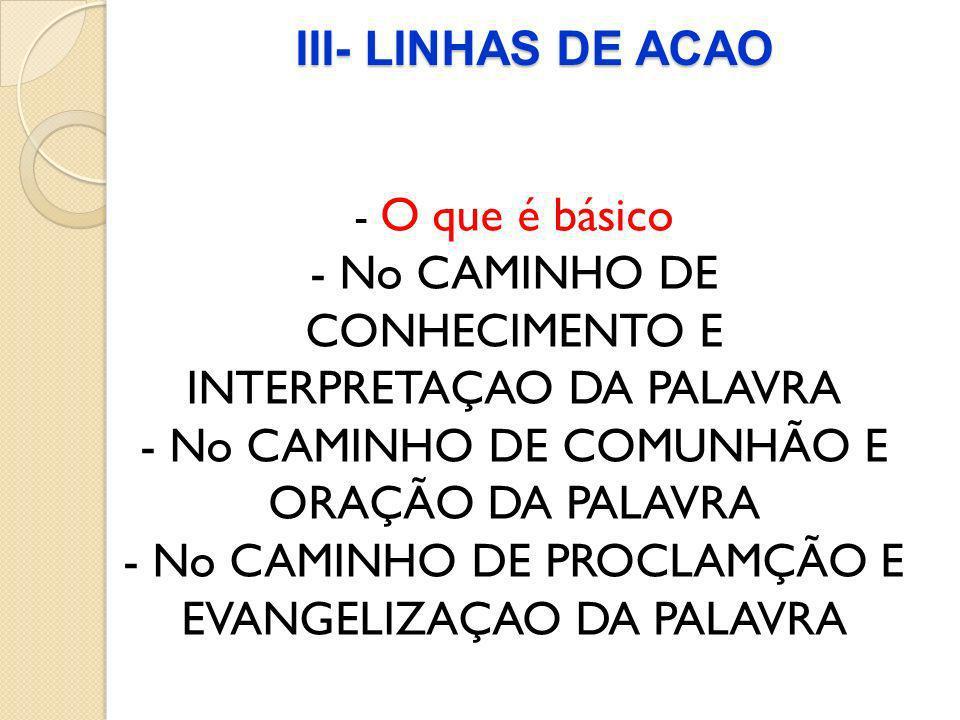 - No CAMINHO DE CONHECIMENTO E INTERPRETAÇAO DA PALAVRA