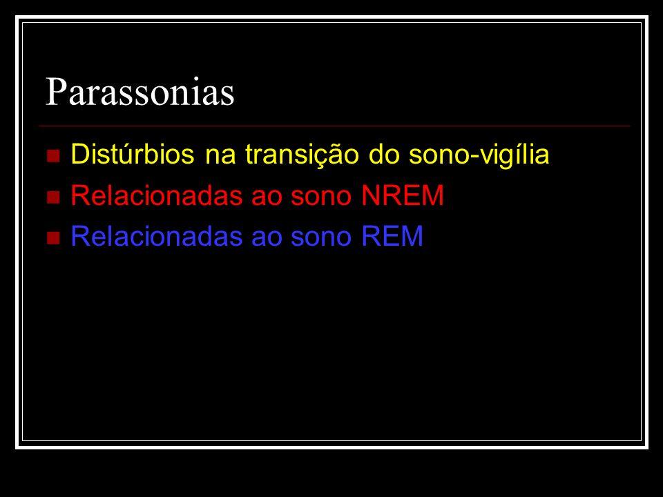 Parassonias Distúrbios na transição do sono-vigília