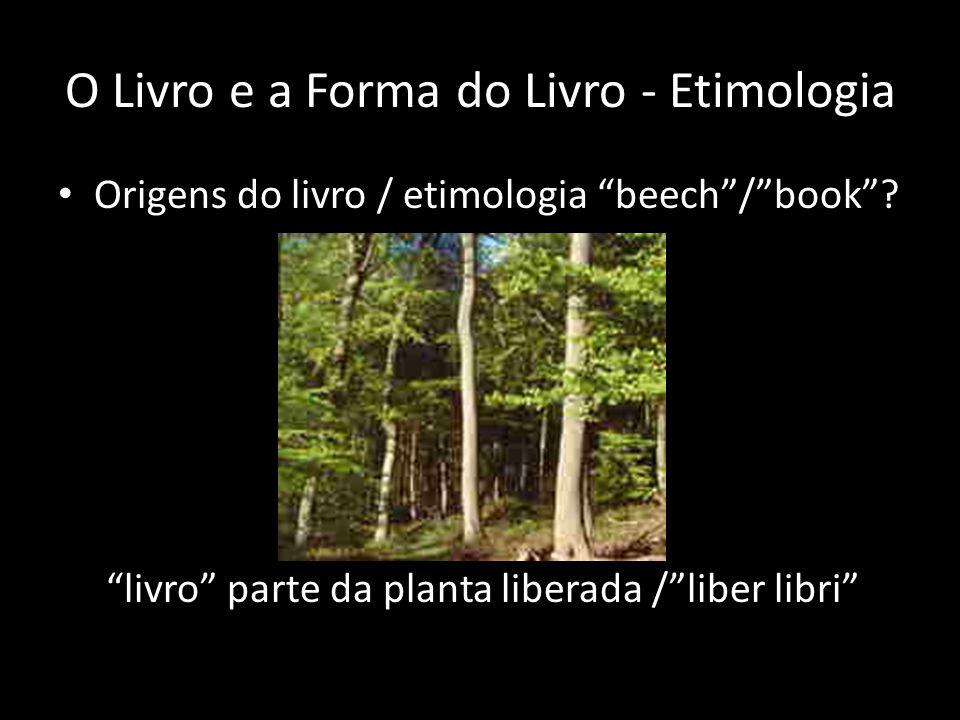 O Livro e a Forma do Livro - Etimologia