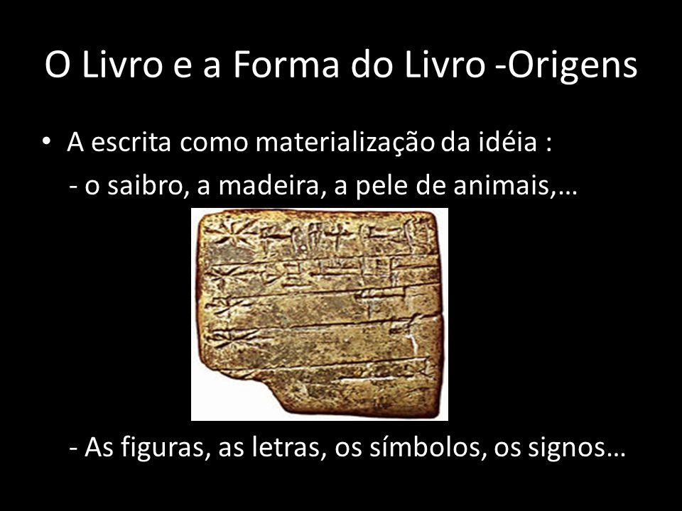 O Livro e a Forma do Livro -Origens