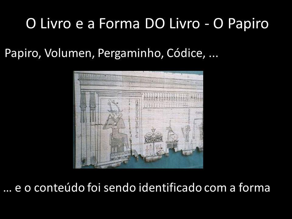 O Livro e a Forma DO Livro - O Papiro