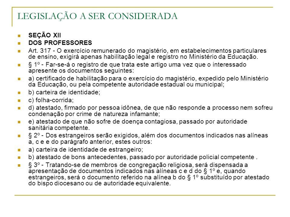 LEGISLAÇÃO A SER CONSIDERADA