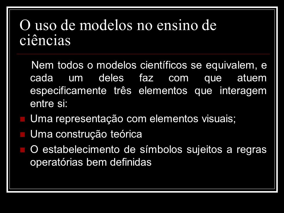 O uso de modelos no ensino de ciências