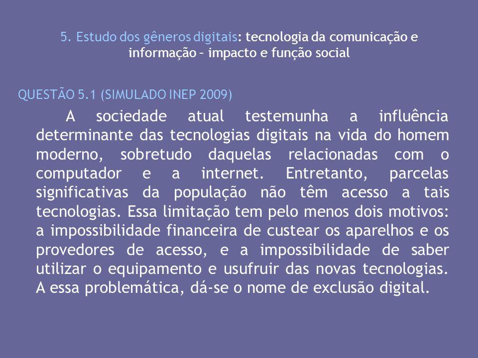 5. Estudo dos gêneros digitais: tecnologia da comunicação e informação – impacto e função social