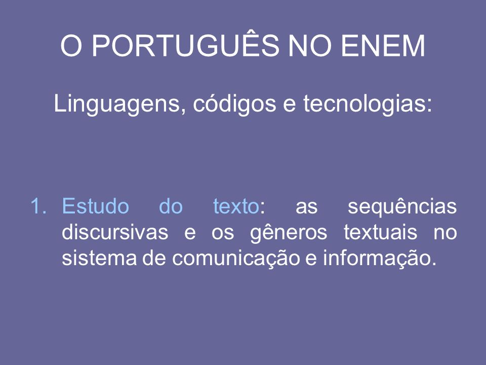 Linguagens, códigos e tecnologias: